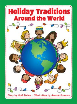 Holiday Traditions Around The World Picture Book