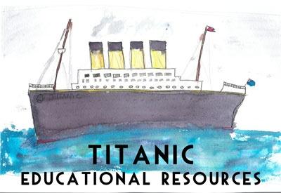 Titanic Teacher Resources