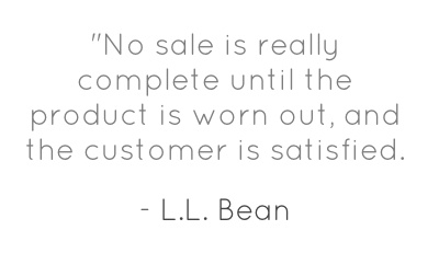... view of retailing... very inspiring! #quote #customerservice #llbean