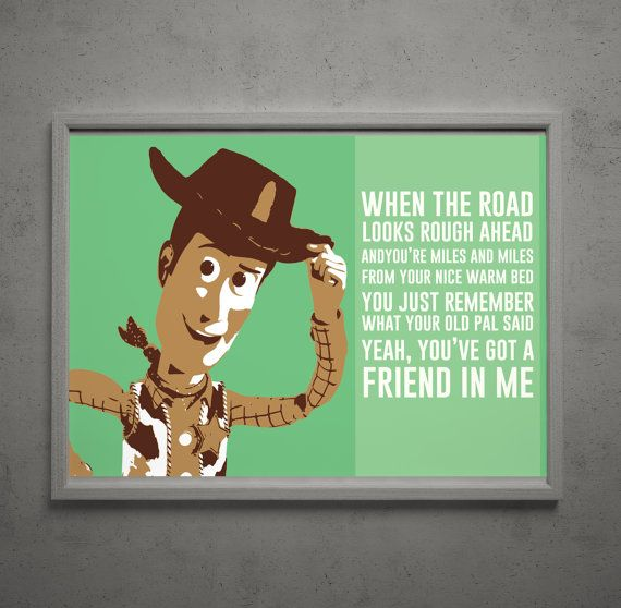 "Woody ""You've Got a Friend in Me"" Toy Story Poster 18x12 on Etsy, $10 ..."
