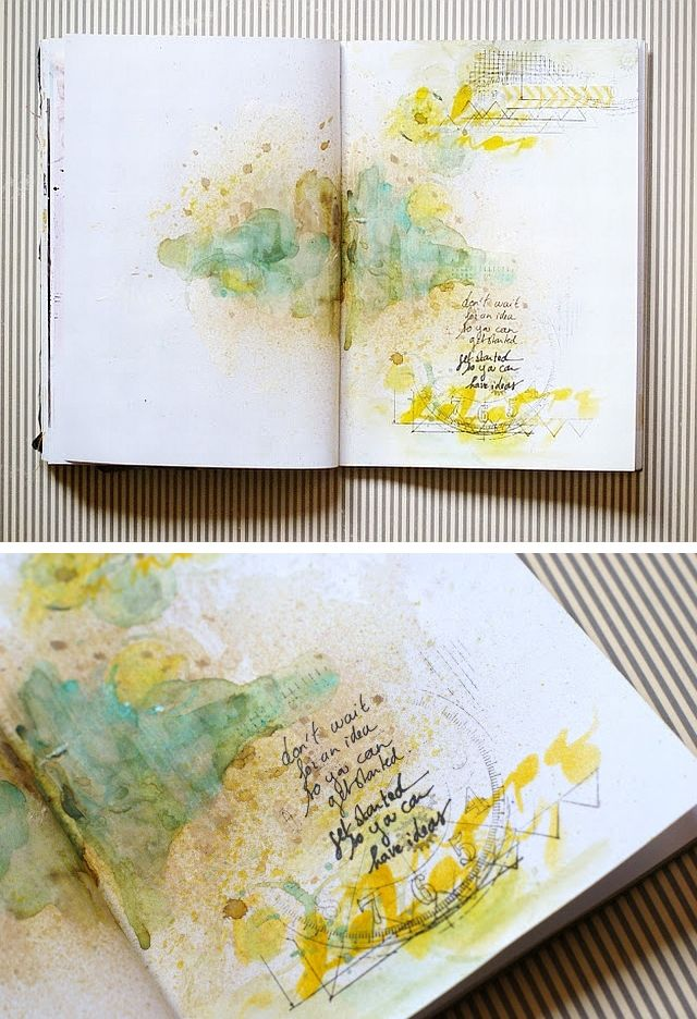 Don't wait for an idea so you can get started -- get started so you can have ideas (!) #art #journal #mytumblr
