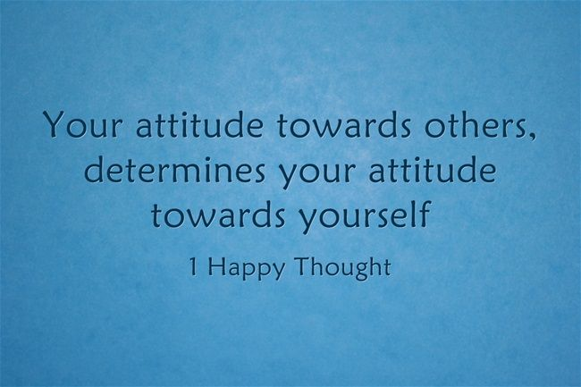 Your attitude towards others  determines your attitude towards    Quotes About Attitude Towards Others