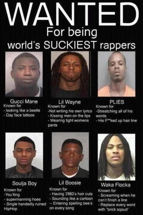 Rappers...