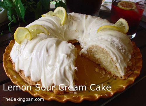Lemon Sour Cream Cake Recipe   Cakes, Cakes & more Cakes   Pinterest