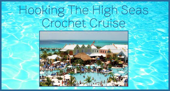 Crocheting Cruise : Hooking The High Seas Crochet Cruise CROCHET.miscellaneous Pinter ...
