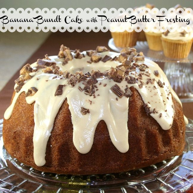 Banana Bundt Cake with Peanut Butter Frosting and Reese's Cups