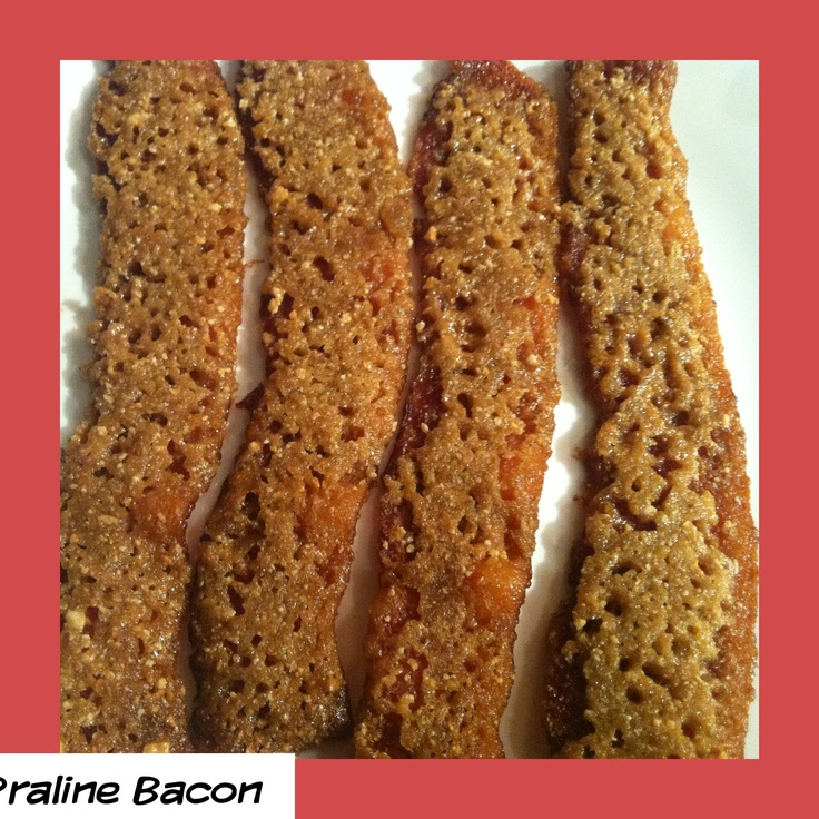 Praline Bacon | New Orleans | Pinterest