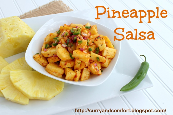Spicy and Fresh Pineapple Salsa Recipe | Food I must make | Pinterest