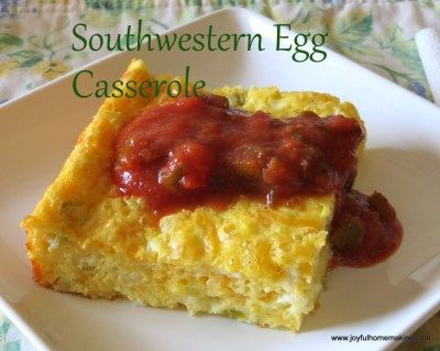 Southwestern Egg Casserole - it's really good and seems to be on the ...