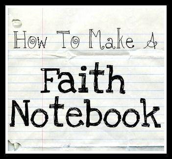 Making a Faith Notebook
