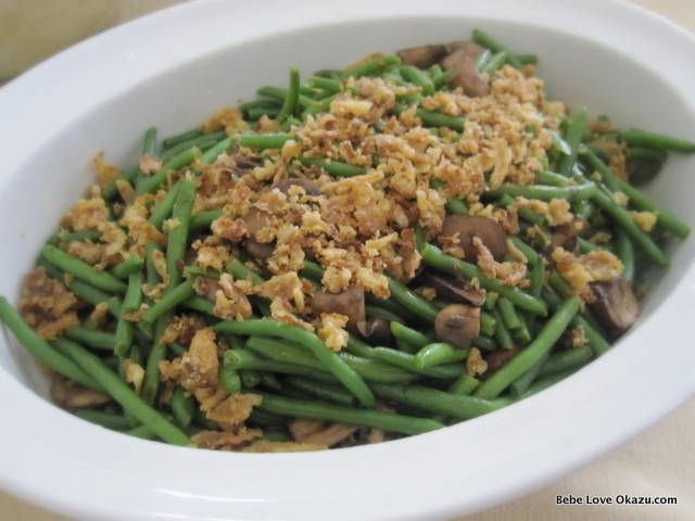 Green Beans for Thanksgiving Anyone? www.bebeloveokazu.com
