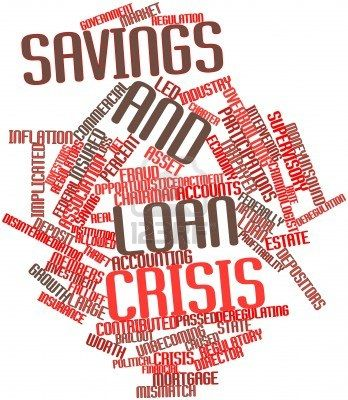 savings and loan crisis in the An easy overview of savings and loan crisis.