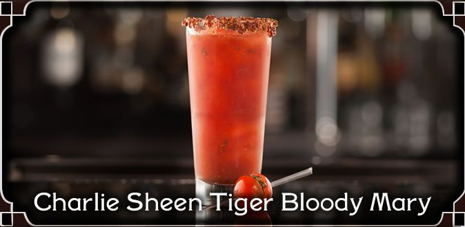 Charlie Sheen Tiger Bloody Mary   Booze 'N' Bites   Pinterest