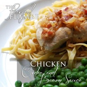 Recipe: Chicken with Cider and Bacon Sauce
