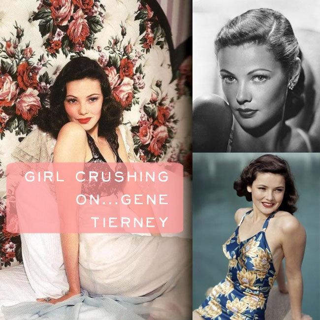Girl Crush: Gene Tierney