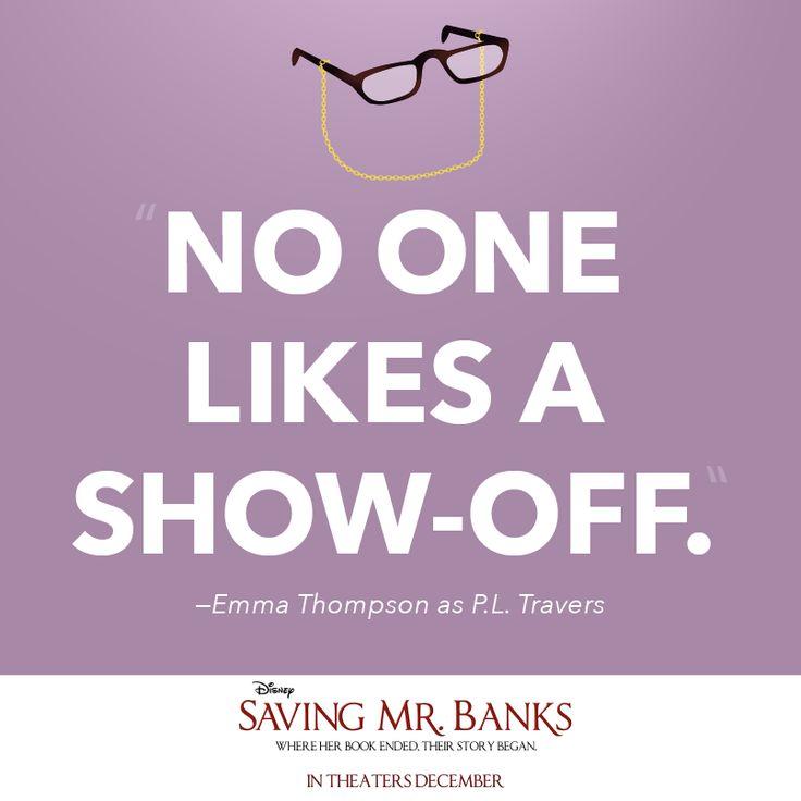 Saving Mr. Banks quote | Disney Quotes | Pinterest