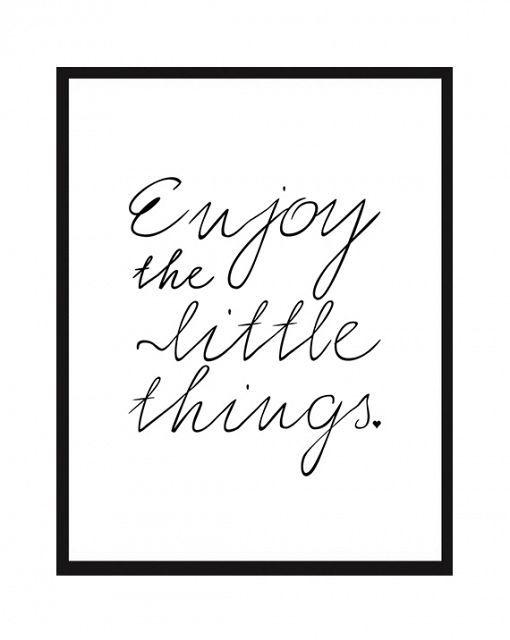 Enjoy the little things printable art Free Printables