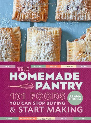 The Homemade Pantry: 101 Foods You Can Stop Buying and Start Making by Alana Chernila,http://www.amazon.com/dp/030788726X/ref=cm_sw_r_pi_dp_Lhcasb08M8AC3CRF