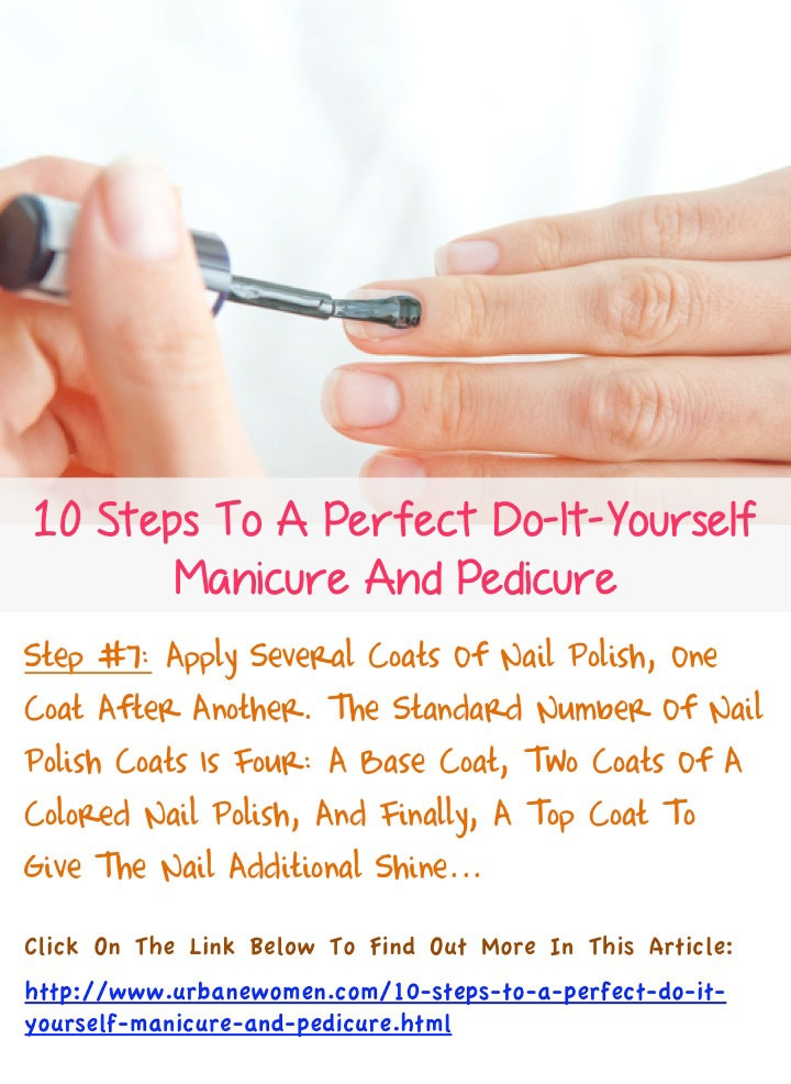 ten steps to a home manicure Do it yourself spa treatments at home: facial, manicure and pedicure our at-home manicure takes about 30 to 35 minutes here are some simple steps that'll let.