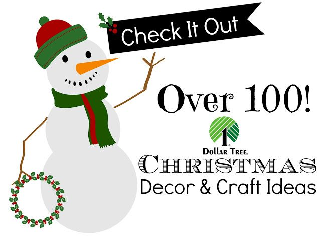 Dollar Tree Christmas DIY Decor and Craft Ideas
