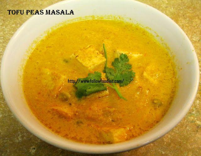 tofu peas masala | Vegetarian dishes | Pinterest