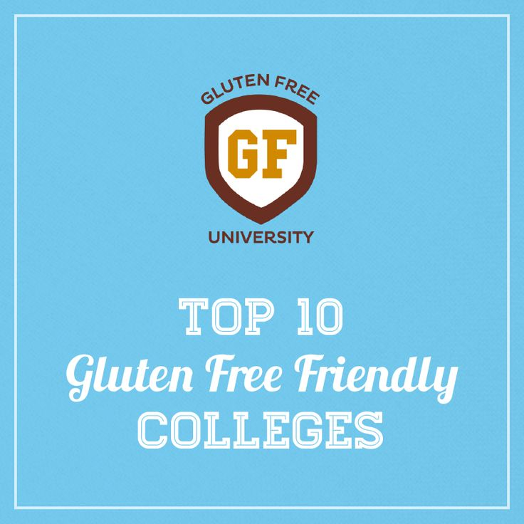 The 2014 Top 10 Gluten Free Accommodating Colleges