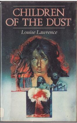an analysis of children of the dust by louise lawrence The paperback of the children of the dust by louise lawrence at barnes & noble free shipping on $25 or more.