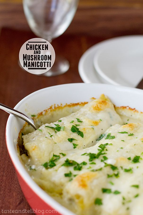 Chicken and Mushroom Manicotti. Imagine this creamy, cheesy sauce ...