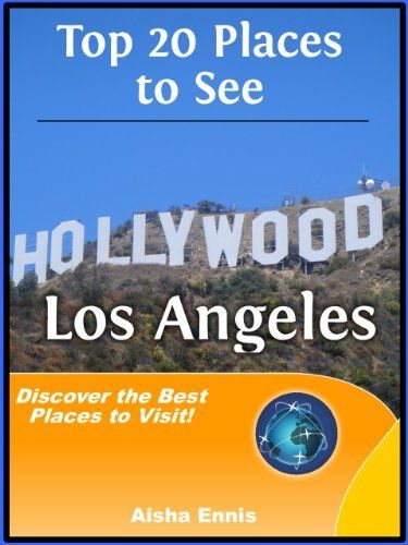 Pin by traci mcintosh on destinations pinterest for Best vacation spots in los angeles