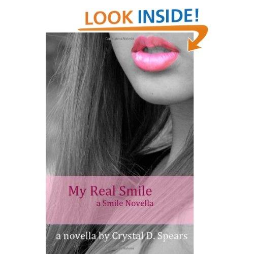My real smile a smile novella a smile novella 1 volume 1