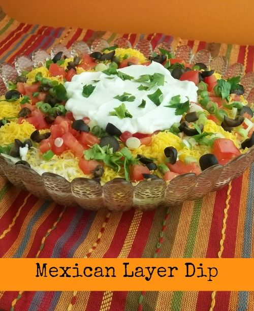 Mexican Layer Dip Recipe — Dishmaps