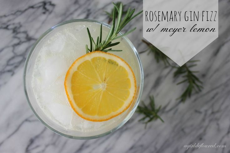 Rosemary Gin Fizz w meyer lemon | a girl defloured