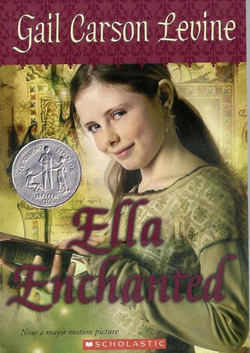 Ella Enchanted by Gail Carson Levine | Books I Love ...