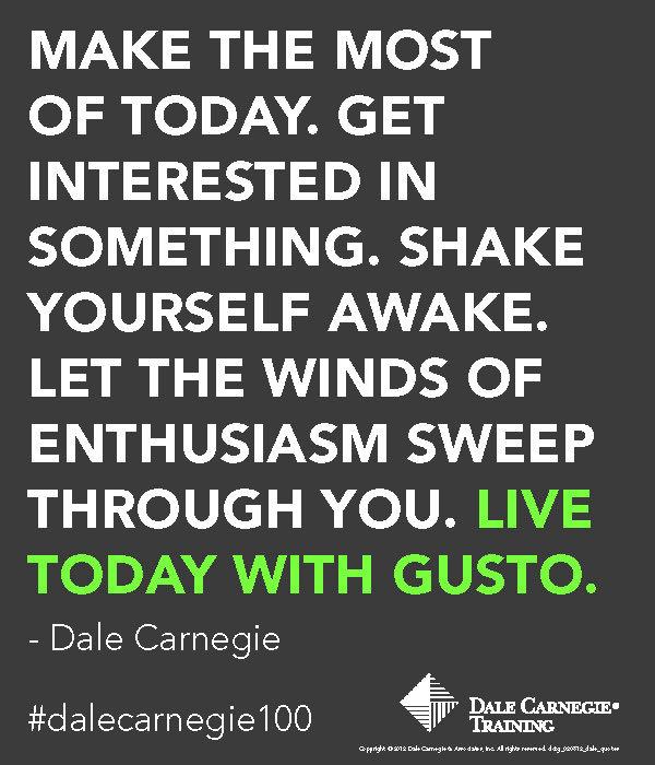 Dale Carnegie Quote Gusto