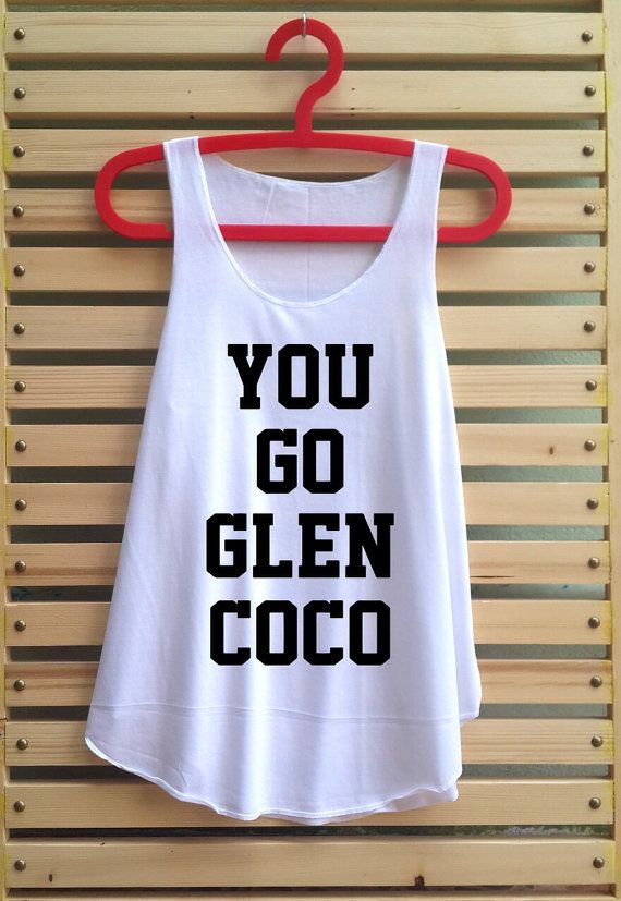 you go glen coco shirt Mean girl Quote shirts top by TCFABRIC, $14.99