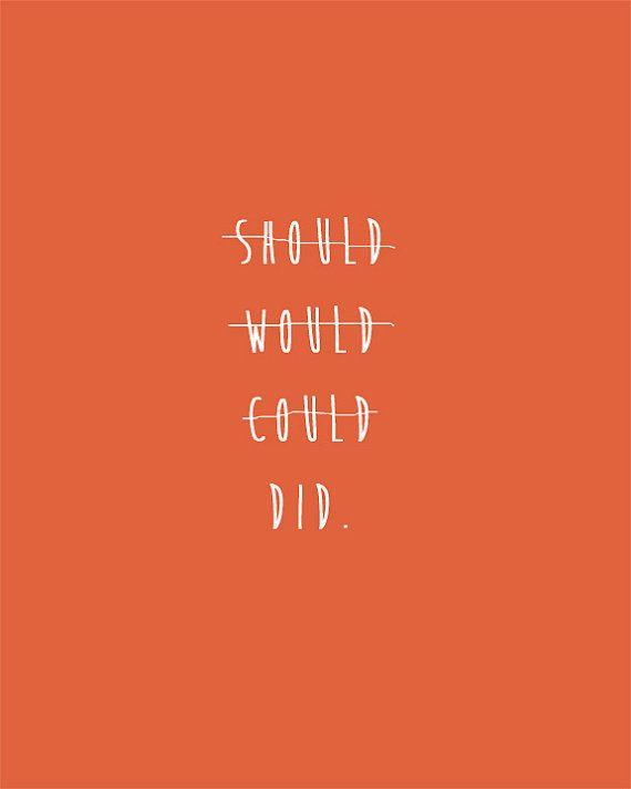 Whatever it is... Do it!