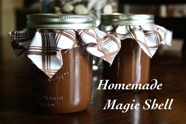 homemade magic shell for ice cream, not really a canning recipe but in ...
