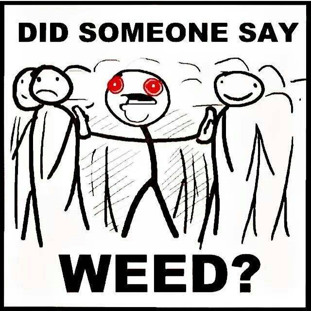 how to ask someone for weed