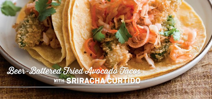Beer-Battered Fried Avocado Tacos with Sriracha Curtido — #vegan / # ...
