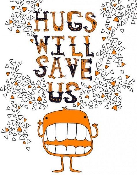 :)  I need a hug