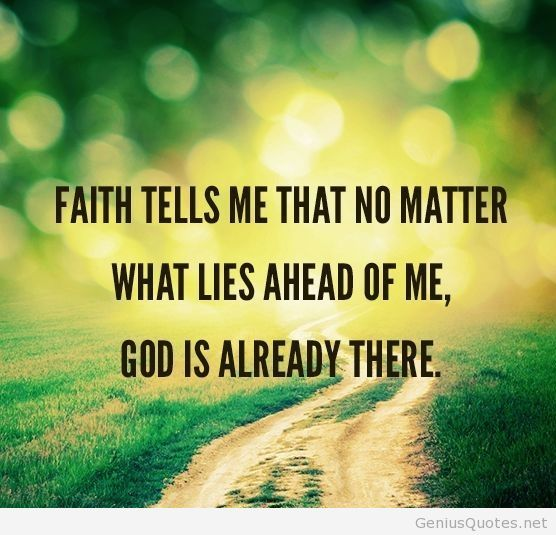 Faith in God quote | Words to Live By | Pinterest Faith In God Quotes And Sayings