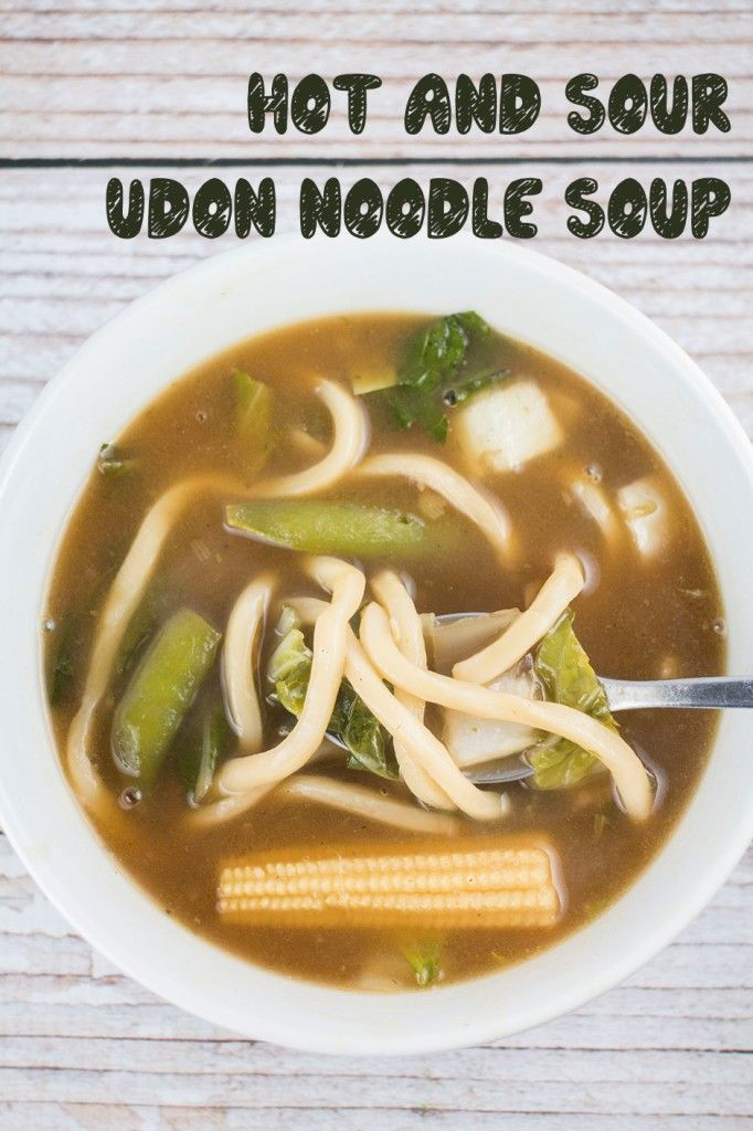 Brooklyn Farm Girl: Hot and Sour Udon Chinese Noodle Soup