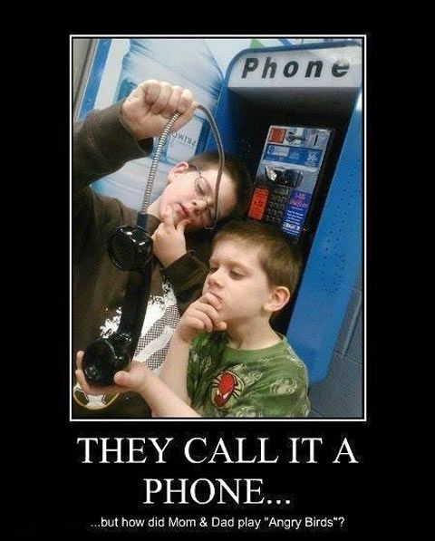 They Call It A Phone !