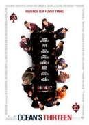 Ocean's Thirteen Movie