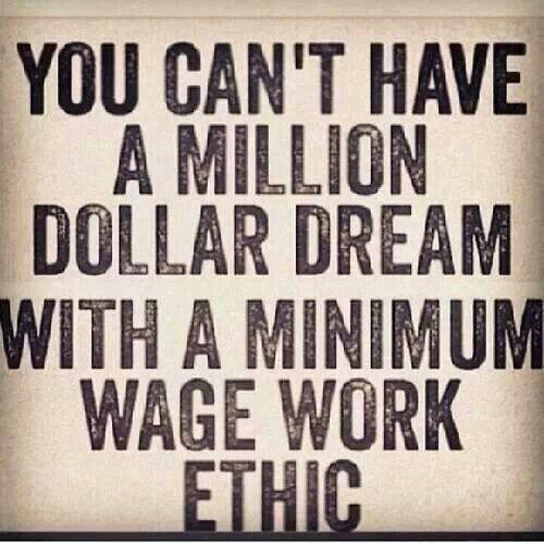 Million vs minimum Work Hard, Wage Work, Inspiration, Quotes, Minimum Wage, Truths, Dollar Dreams, Work Ethical, True St...