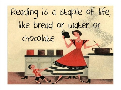 reading is a staple of life...