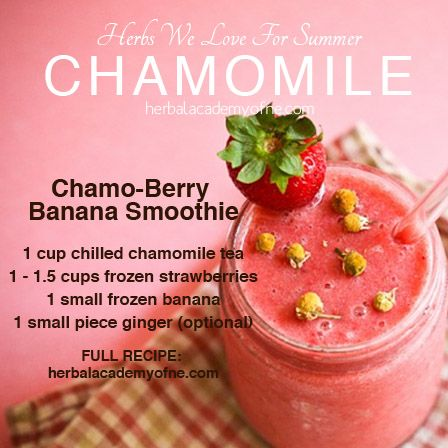 Chamo-Berry Banana Smoothie. #Chamomile: Herbs We Love For Summer ...