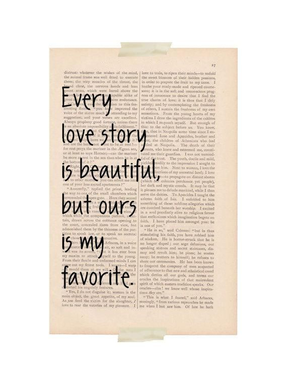 love quotes art print every love story is beautiful but