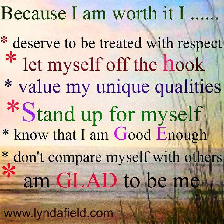 I Am Worth It Quotes. QuotesGram I Am Quotes
