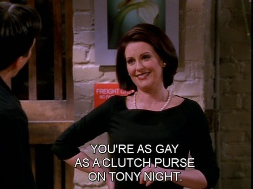 """karen walker quotes 